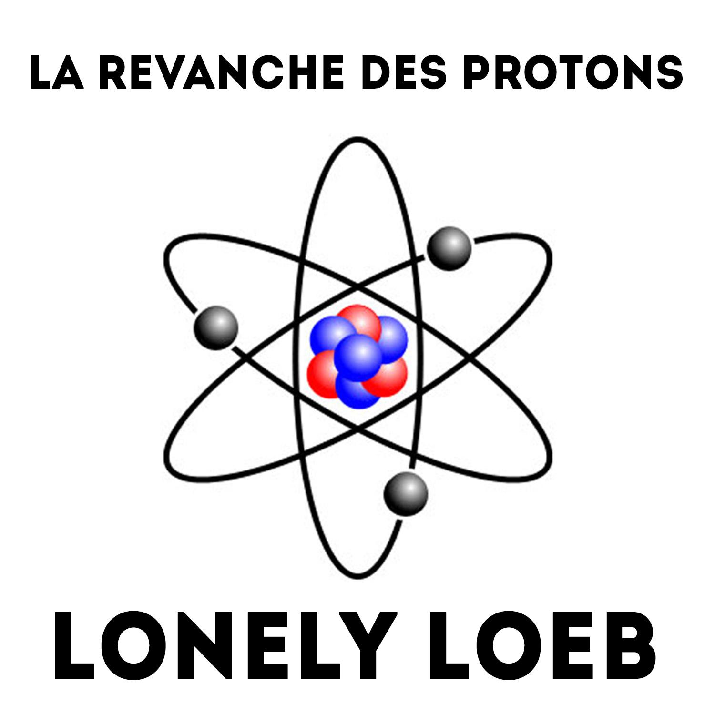 La Revanche des Protons